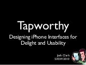 Tapworthy: Designing iPhone Interfaces for Delight and Usability