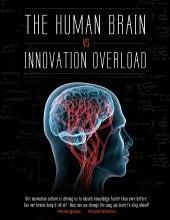 The Human Brain Vs Innovation Overload - SxSW 2015