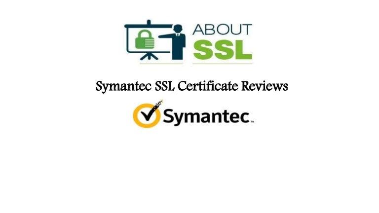Symantec Ssl Certificate Reviews About Ssl
