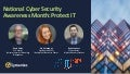Symantec Webinar | National Cyber Security Awareness Month: Protect IT