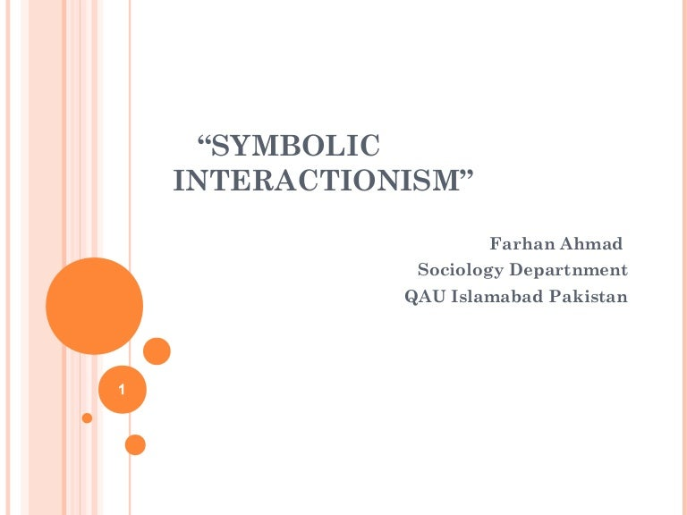 Symbollic Interactionism In Sociology
