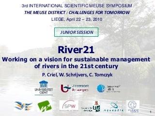 Meuse Symposium: River21