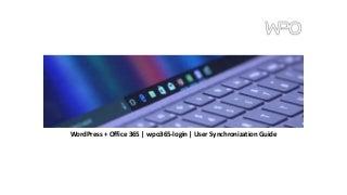 WordPress + Office 365 - Synchronize users v8.0