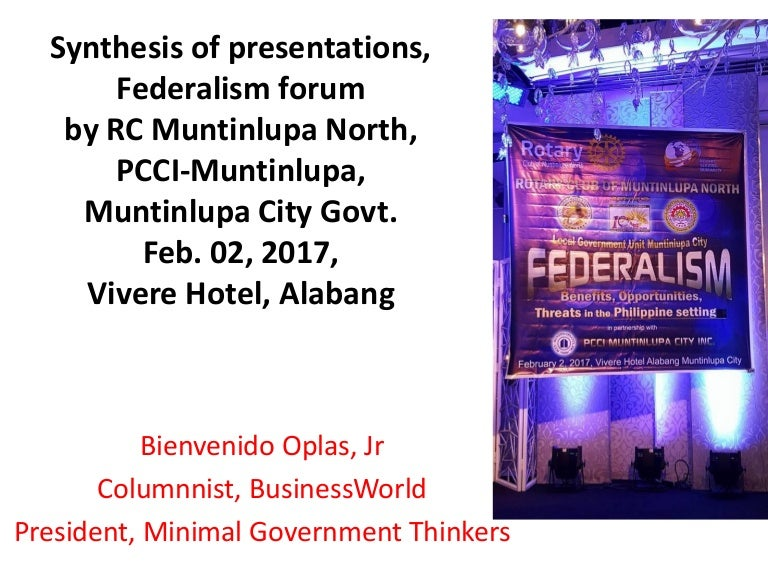 Synthesis of presentations, Federalism forum
