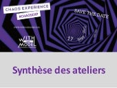 Synthèse ateliers chaos exp