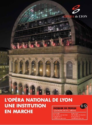L'Opéra national de Lyon : une institution en marche