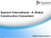 Stephen Rayment Systech London - A Global Construction Consultant