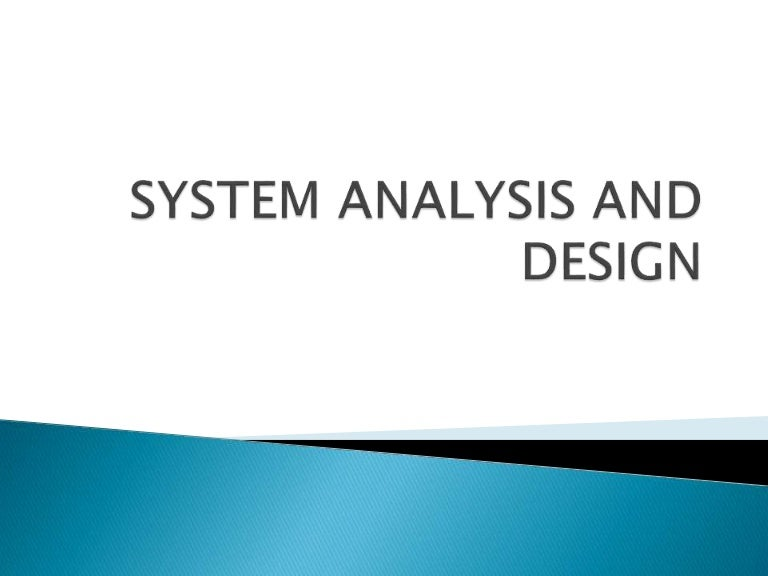 System Analysis And Design Assignment Help