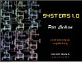 Systems 1.0 What They Should Have Told You in Class