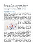 Systems Pharmacology Natural Products and Drug Discovery through Compound Libraries - Article by Zora DeGrandpre