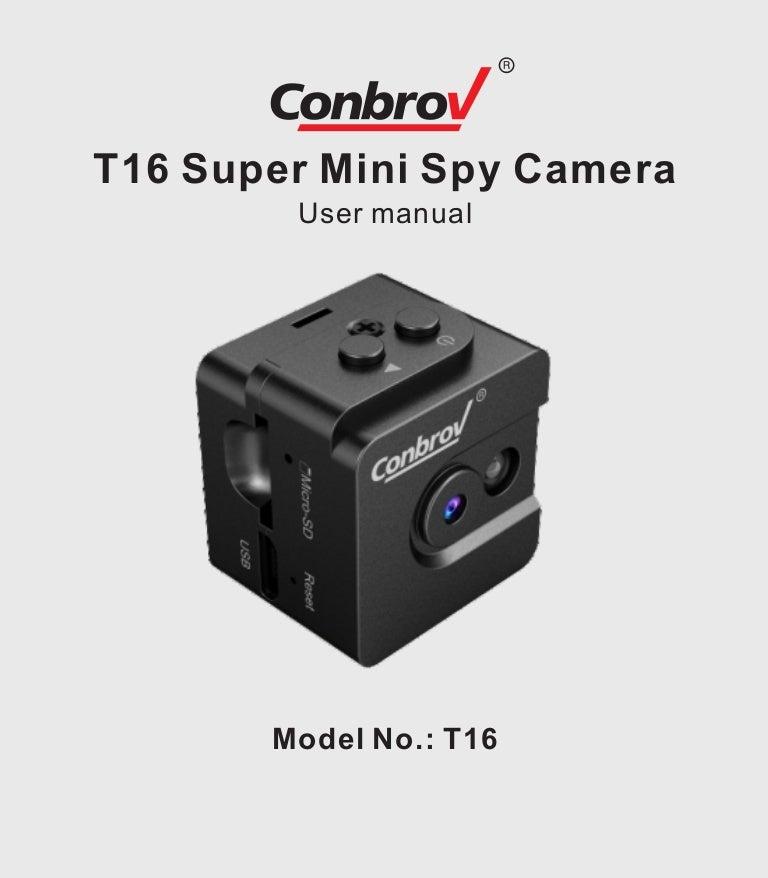 Conbrov T16 Mini Camera User Manual