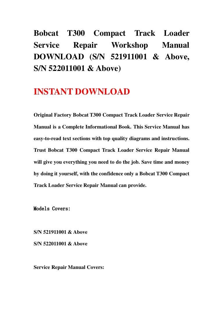 Bobcat T300 Compact Track Loader Service Repair Workshop