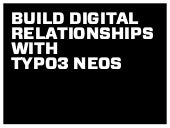 Build digital relationships with TYPO3 Neos