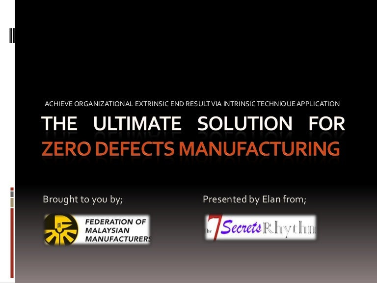 The 7 Secrets Rhythm Ultimate Solution for Zero Defect