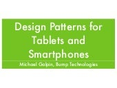 Design Patterns for Tablets and Smartphones