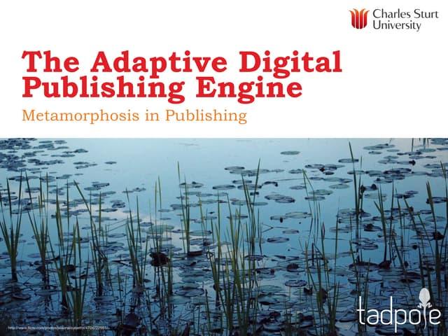 The Adaptive Digital Publishing Engine