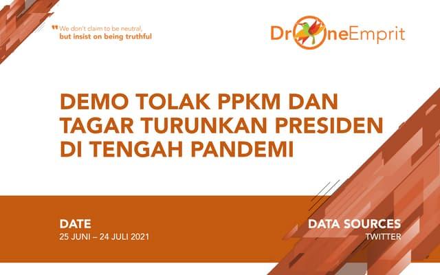 Demo tolak ppkm dantagar turunkan presidendi tengah pandemi