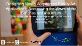 Designing Mobile Augmented Reality Art Applications: Addressing the Views of the Galleries and the Artists