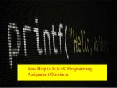 Take Help to Solve C Programming Assignment Questions
