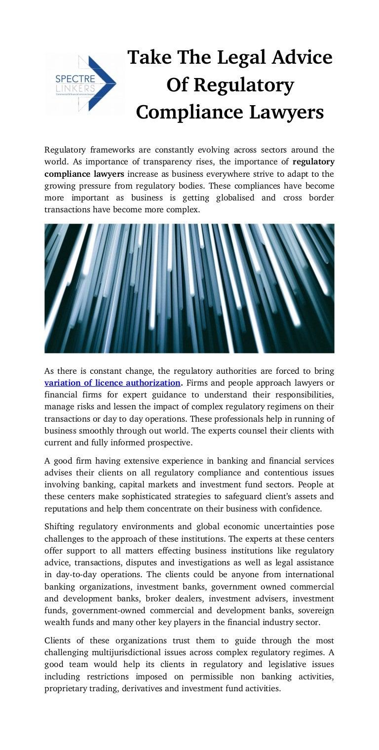 Take the legal advice of regulatory compliance lawyers