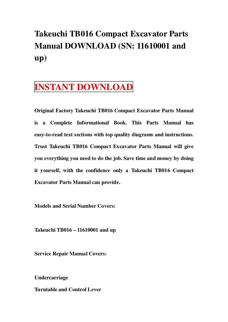 Takeuchi TB016 Compact Excavator Parts Manual DOWNLOAD (SN: 11610001 …SlideShare