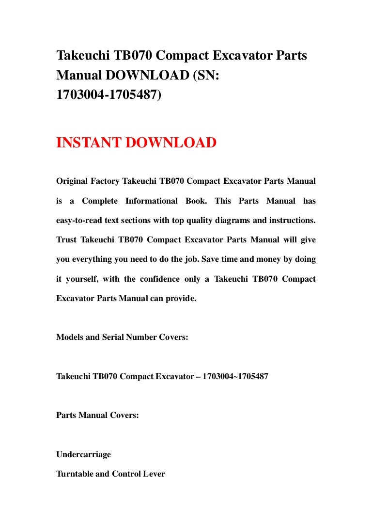 takeuchitb070compactexcavatorparts 130613071437 phpapp02 thumbnail 4?cb=1371107696 takeuchi tb070 compact excavator parts manual download (sn 1703004 1 takeuchi tb175 wiring diagram at edmiracle.co