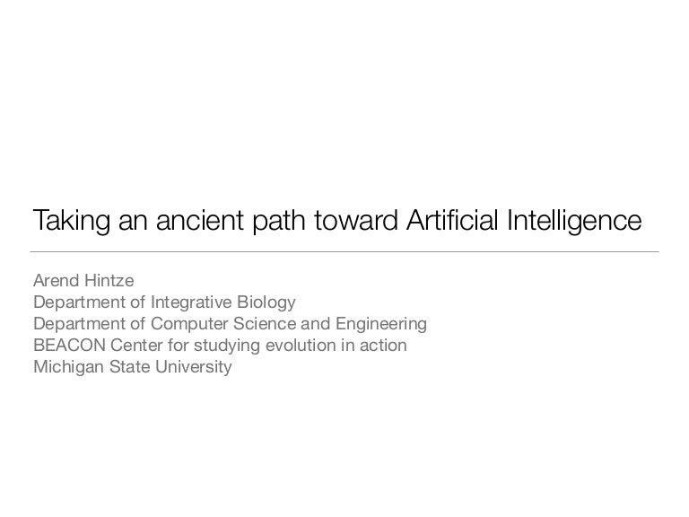 Taking An Ancient Path Towards Artificial Intelligence 10 12 16