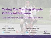 Taking the Training Wheels Off Social Software