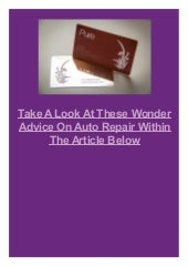 Take A Look At These Wonder Advice On Auto Repair Within The Article Below