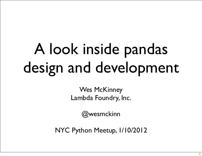 A look inside pandas design and development