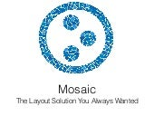 Mosaic - The Layout Solution You Always Wanted