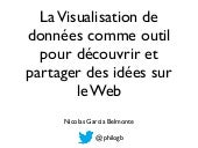 La visualisation de données comme outil pour découvrir et partager des idées sur le Web