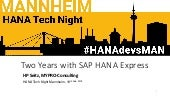 Two Years with SAP HANA Express