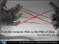 From the Semantic Web to the Web of Data: ten years of linking up
