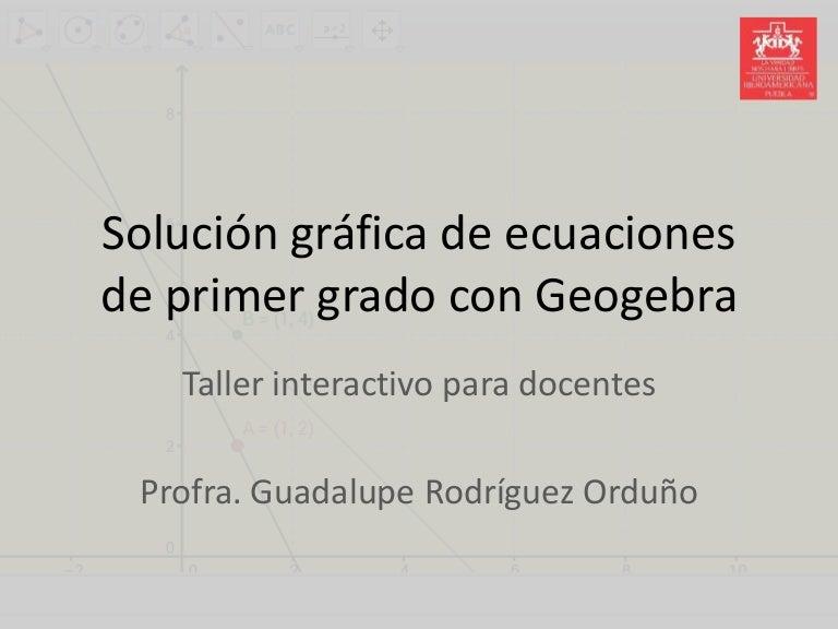 Taller de Ecuaciones de Primer Grado con Geogebra