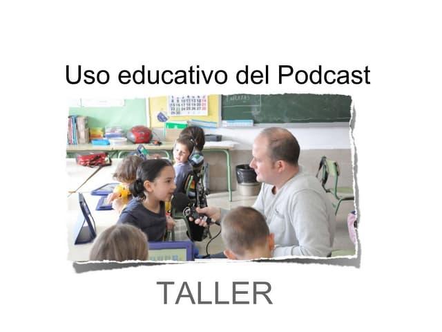 """Taller """"Uso educativo del Podcast"""" SIMO Educación 2013."""