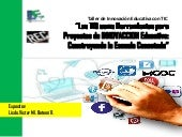 Las TIC como Instrumentos para Proyectos INNOVADORES Educativos