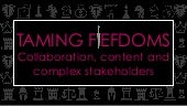 Taming fiefdoms: Collaboration, content and complex stakeholders