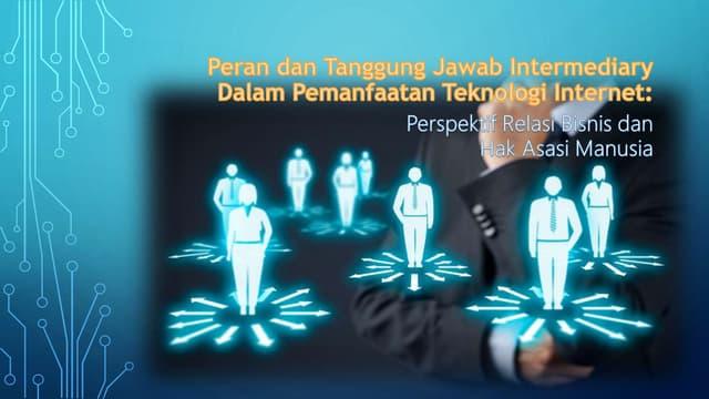 HK-3 Tanggung jawab intermediary dalam pemanfaatan teknologi internet