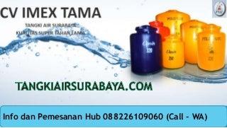 Tangki Air Terbaik, Hub 0882 2610 9060 (Call - WA)