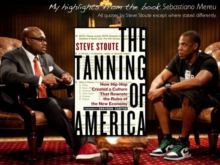 Steve Stoute Tanning Of America Pdf