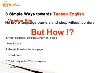 Taobao english version site 3 ways to help you achieve