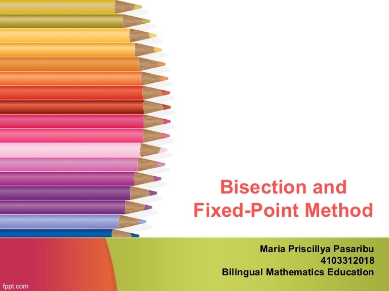 Bisection and fixed point method toneelgroepblik Image collections