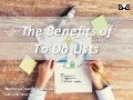 The Benefits of To-Do Lists