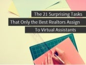 21 Surprising Tasks For Your Real Estate Virtual Assistant