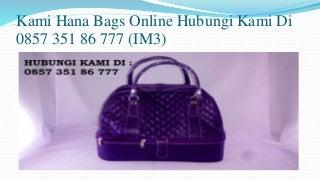 0857 351 86 777 (IM3) Tas Handmade Indonesia