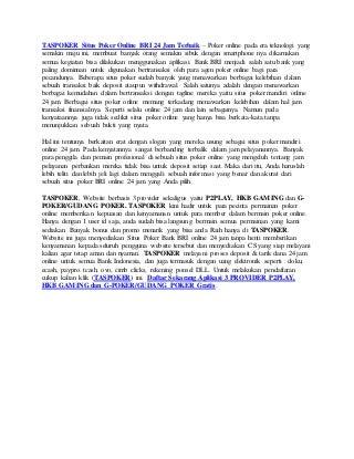 TASPOKER Situs Judi Poker Online 3 Server Menerima Deposit Via Rekening Ponsel