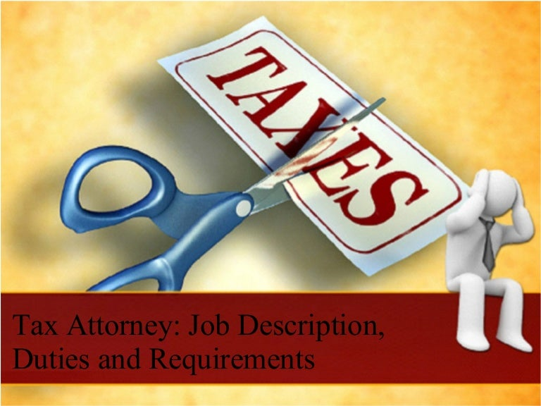 Tax attorney job description duties and requirements toneelgroepblik Choice Image