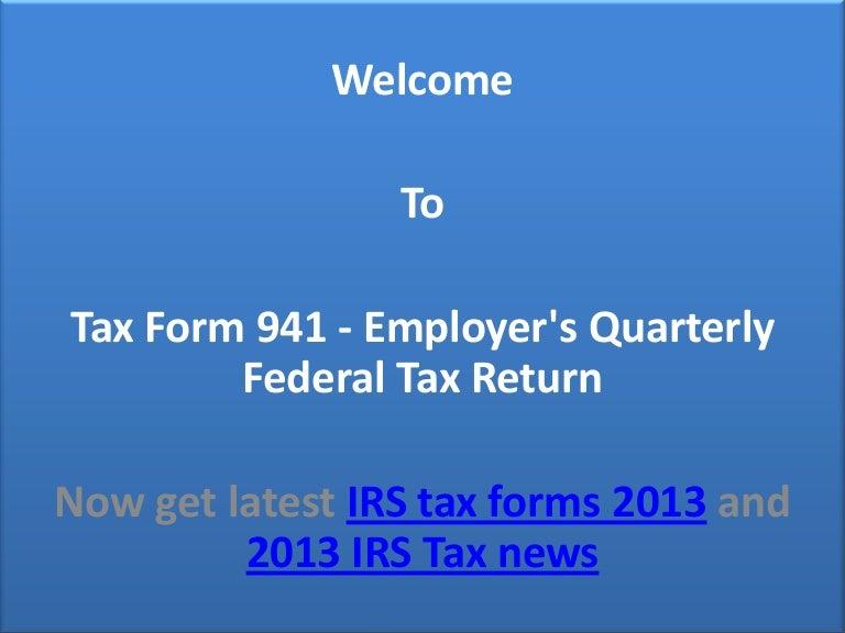 941 form 2013  Tax form 16 Information