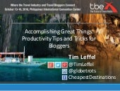 TBEX Asia 2016, Accomplishing Great Things, Productivity Tips and Tricks for Bloggers, Tim Leffel